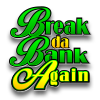Break Da Bank Again Mobile Casino Game