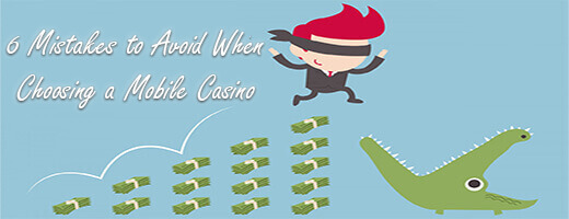 6 Mistakes People Make When Choosing Mobile Casinos